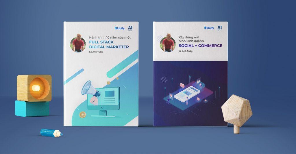Full Stack Digital Marketer & Xây dựng mô hình kinh doanh Social + Commerce